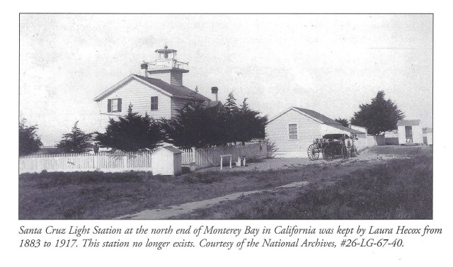 "1800's Santa Cruz Light Station. National Archives and ""Women Who kept The Lights"""