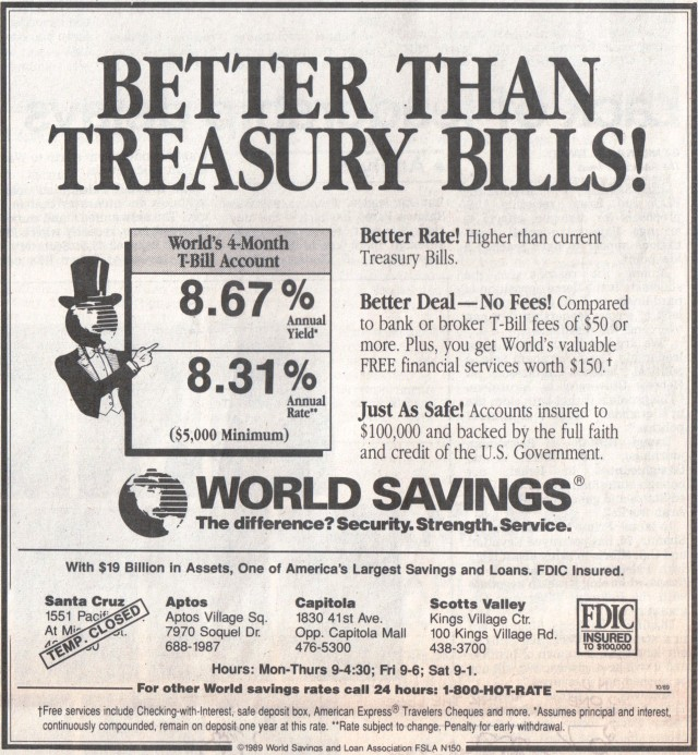 World Savings ad, Santa Cruz Sentinel Oct. 1989. Note office closure due to quake damage.