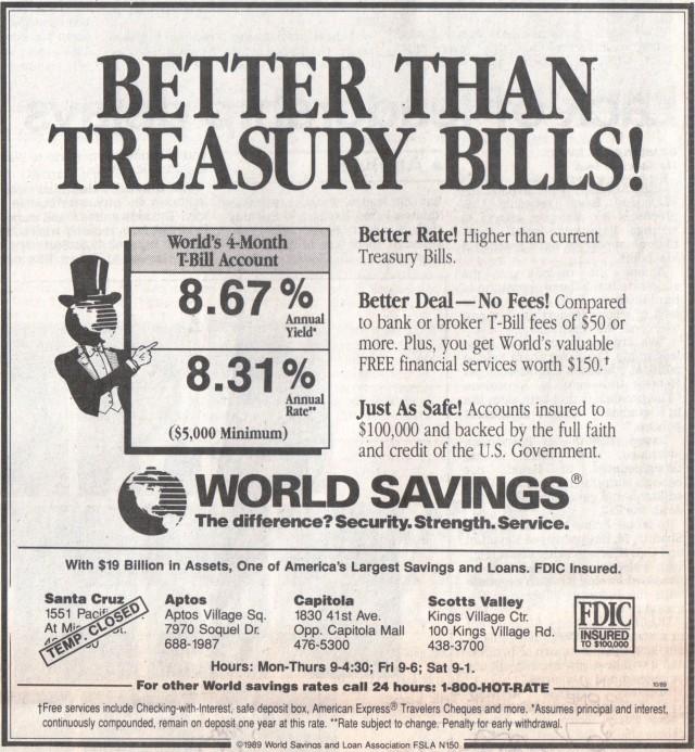World Savings ad, Santa Cruz Sentinel Oct. 1989. Note office closure due to quake damage.