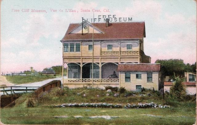 Cliff Dr. Santa Cruz. Free Cliff Museum. Circa 1900.