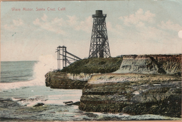 1909 Wave Motor, Cliff Dr (West) Santa Cruz, Cal. Courtesy of MAH.