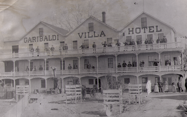 Garibaldi  Villa Hotel, late 1800's (on Pacific Ave?) in Santa Cruz. Courtesy of Jim Costella.