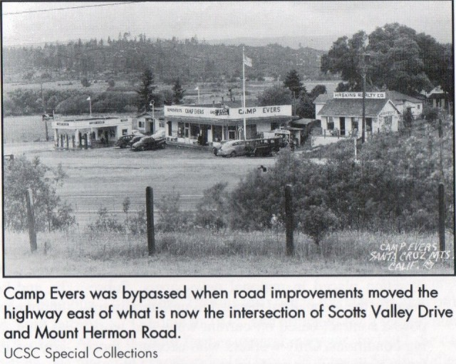 Circa 1940's Camp Evers, corner of what is now Scotts Valley Dr. and Mt. Hermon Rd. Courtesy UCSC Special Collections.