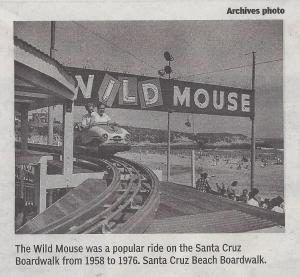 "Santa Cruz Beach Boardwalk ride ""Wild Mouse"" operated 1958-1976. Courtesy Press Banner."